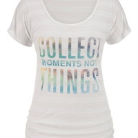 Collect Moments Not Things Graphic Print Tee - White