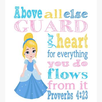 Cinderella Christian Princess Nursery Decor Print, Above all else Guard your Heart - Proverbs 4:23