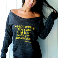 Keep Running the Race that is Set Before You with Endurance Off-the-Shoulder Girly Sweatshirt Size MEDIUM