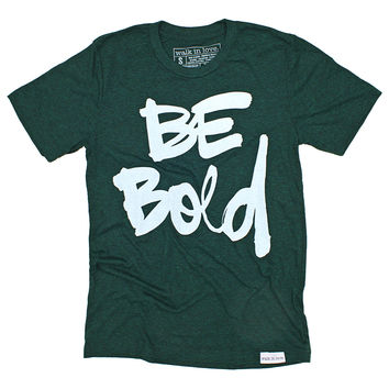 Be Bold Emerald T-Shirt