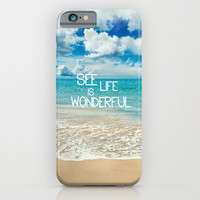 SEE LIFE IS WONDERFUL iPhone & iPod Case by Ylenia Pizzetti