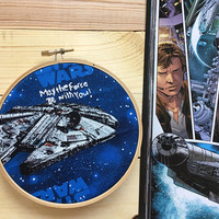 Disny Star Wars, Han Solo, May the force be with you, embroidery hoop art, embroidery hoop, quote, Star Wars decor, millennium Falcon