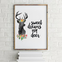 """Funny poster""""Sweet dreams me deer"""" Nursery poster Nursery quote Wall art Gift for kids Baby poster Inspirational quote Nursery art Printable"""
