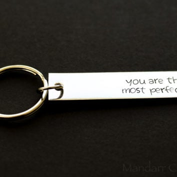 You Are the Most Perfect, Hand Stamped Aluminum Keychain in Juniper Font, Anniversary Gift, Couples Key Chain, His Hers, Best Friends