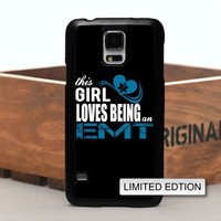 This Girl Loves Being An EMT Phone Case For Samsung & iPhone