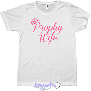 Prophy Wife