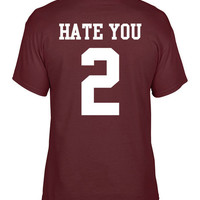 Unisex t-shirt Hate You 2