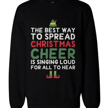 Best Way to Spread Christmas Cheer Graphic Sweatshirts - Unisex Black Sweatshirt