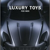 Luxury Toys for Men (German, English, French, Italian and Spanish Edition)