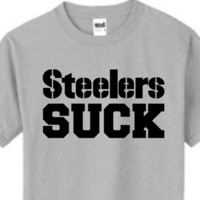 Steelers SUCK .. MENS tshirt, Birthday Gift, football shirt, Football Fan Gear, Steelers Hater, sports tshirt
