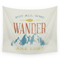 Society6 Not All Who Wander Are Lost Wall Tapestry