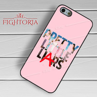 pretty little liars A-yah for iPhone 4/4S/5/5S/5C/6/ 6+,samsung S3/S4/S5,S6 Regular,S6 edge,samsung note 3/4