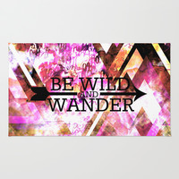 BE WILD AND WANDER Bold Colorful Wanderlust Hipster Explore Nature Typography Abstract Art Painting Area & Throw Rug by EbiEmporium