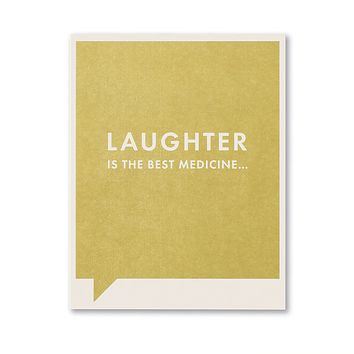 Get Well Greeting Card - Laughter Is The Best Medicine