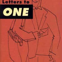 Letters to One: Gay and Lesbian Voices from the 1950s and 1960s (Suny Series in Queer Politics and Cultures): Letters to One