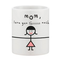 Cute Ceramic Coffee Mug for Mom - Mom, I Love You Thiiiiiis Much