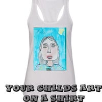 Your Childs ART on a shirt!   Great Christmas Gift  Tanks or Tees