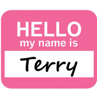 Terry Hello My Name Is Mouse Pad - No. 1