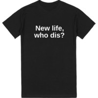 New Life | T-Shirt | SKREENED
