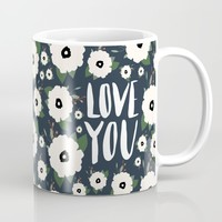 Love you floral - navy typography Mug by Allyson Johnson | Society6