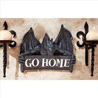 Go Home Gothic Dragon Unwelcome Sign