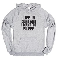 Life Is Dumb And I Want To Sleep-Unisex Heather Grey Hoodie