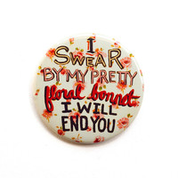 "Firefly Serenity Inspired - I Swear By My Pretty Floral Bonnet 2"" Pinback Button"