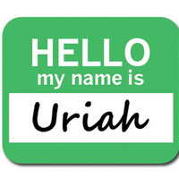 Uriah Hello My Name Is Mouse Pad
