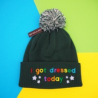 Last Call! I Got Dressed Today - Beanie Bobble Hat