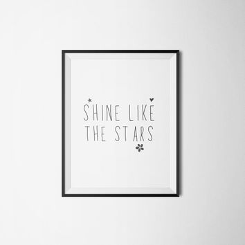 "Typographic print ""shine like the stars"" Motivational poster Wall art Wall artwork Typographic quotes Inspirational quote Nursery quote"