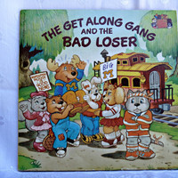Childrens Book The Get Along Gang and the Bad Loser Scholastic Inc 1984