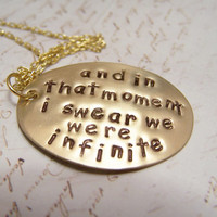 Perks of being a Wallflower necklace. In that moment. We were Infinite. Charlie. Sam.Patrick