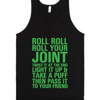 Roll Roll Roll Your Joint-Unisex Black Tank