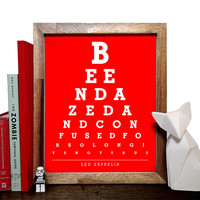 Led Zeppelin, Been Dazed And Confused For So Long Its Not True, Eye Chart, 8 x 10 Giclee Art Print, Buy 3 Get 1 Free