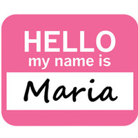 Maria Hello My Name Is Mouse Pad