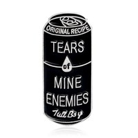 Trendy Tears of mine enemies Brooch Black Cans Pin Denim jacket Shirt Collar Lapel Pin Buckle Badge Gothic Jewelry for Kids Girls Boys AT_94_13