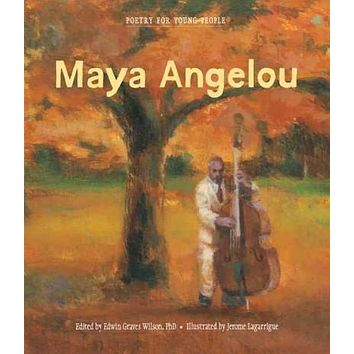 Maya Angelou (Poetry for Young People)