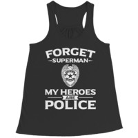 Limited Edition - Forget Superman My Heroes Are Police- Size S- 2XL