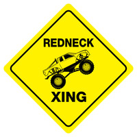 """REDNECK CROSSING Funny Novelty Xing Sign 12""""x12"""""""