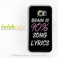 Cool Brain Song Music Cute Funny Quote Samsung Galaxy S3 Case S4 Case S5 Case S6 Case S6 Edge Case