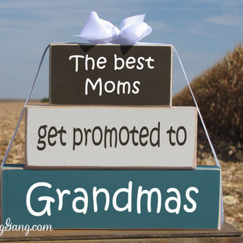 """Wood Block Stack: """"The Best Moms Get Promoted to Grandmas"""" - Pregnancy announcement, Baby shower hostess gift"""