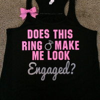 Does This Ring Make Me Look Engaged? - Ruffles with Love - Sweating for the Wedding - Wedding Tank