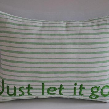 Just Let It Go Lumbar Pillow Cover 12 x 16 Linen by KainKain