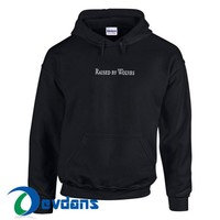 Raised By Wolves Hoodie Unisex Adult Size S to 3XL