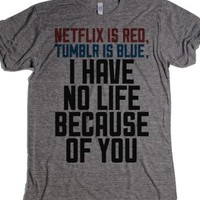 I Have No Life Because of You-Unisex Athletic Grey T-Shirt