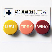 WINO TIPSY LUSH Social Alert Button Set: pinback buttons, wine party favors, girls night out, drink up