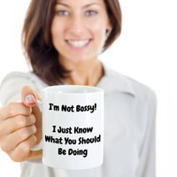 Funny Gift For Boss, Bosses Day Gift,  Birthday Gift, Valentine's Day Gift, I'm Not Bossy I Just Know What You Should Be Doing Coffee Mug