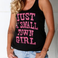 """Just A Small Town Girl"" Letter Print Sleeveless T-Shirt"