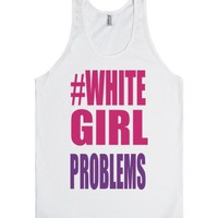 White Girls-Unisex White Tank