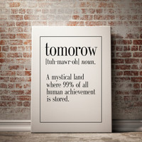 "PRINTABLE Art ""TOMORROW"" Definition Print Funny Definition Funny Wall Art Art Printable Printable Wall Art Funny Art Instant Download Print"